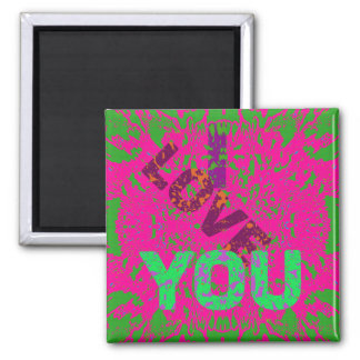 I LOVE YOU A 2 Inch Square Magnet