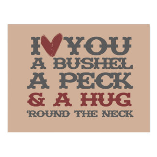 I love you a bushel and a peck and a hug around postcard