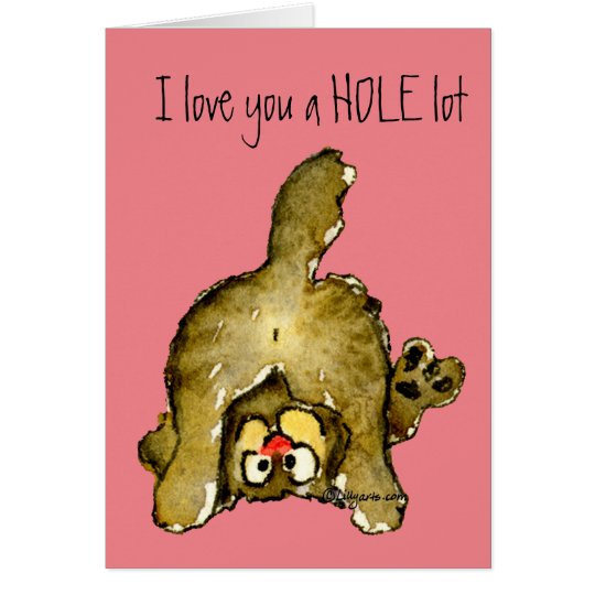 I love you a HOLE lot Cartoon Cat