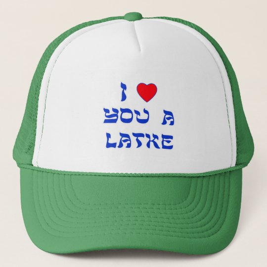 I Love You a Latke Trucker Hat
