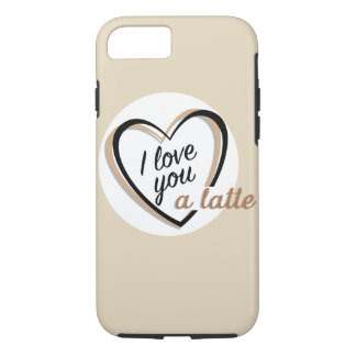 I love you a latte | iPhone 8/7 case