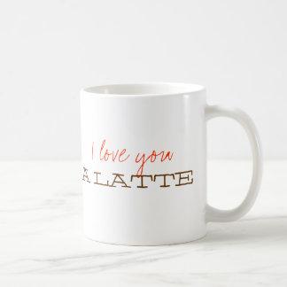 I love you a latte sweet cute valentine coffee cup