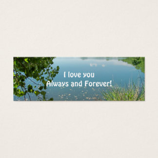 I love you Always and Forever! Mini Business Card