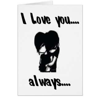 I Love You...Always Greeting Card