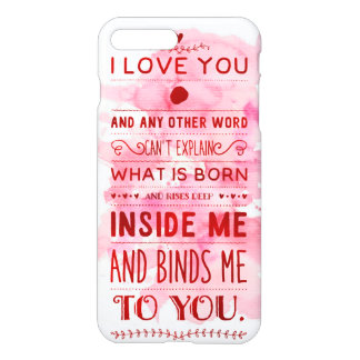 """I Love You And Any Other Word…"" Funky Chic iPhone 7 Plus Case"