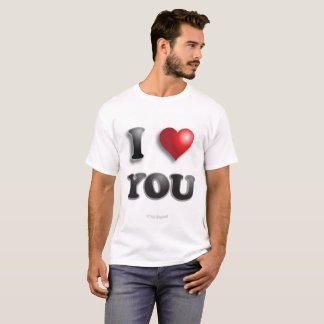 I LOVE YOU Anti Microagression Positive Good Happy T-Shirt