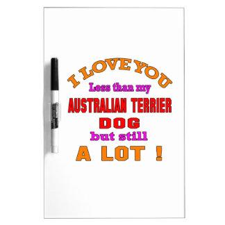 I love you Australian Terrier Dog Dry-Erase Whiteboard
