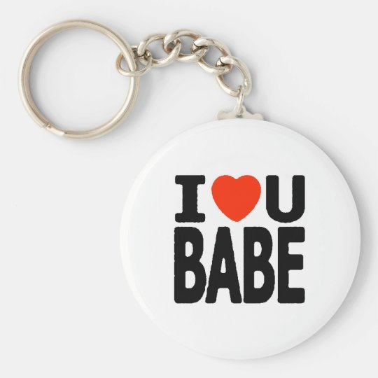 I LOVE You Babe red heart dating relationships Basic Round Button Key Ring