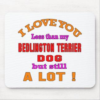 I love you Bedlington Terrier Dog Mouse Pad