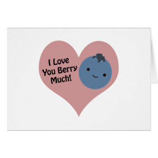 I love you berry much blueberry note card