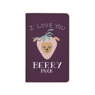 """""""I Love You BERRY Much"""" Strawberry Dog Pun Journal"""