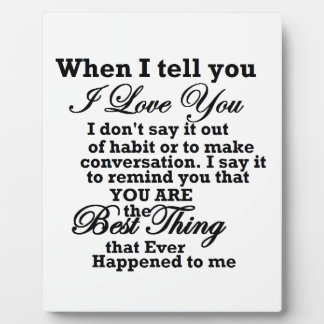 I love you, best thing ever! photo plaque