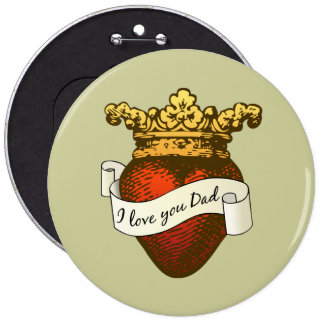 I Love You Dad 6 Cm Round Badge