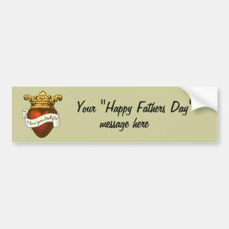I Love You Dad Car Bumper Sticker