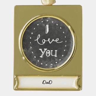 I Love you Dad custom chalk Ornament