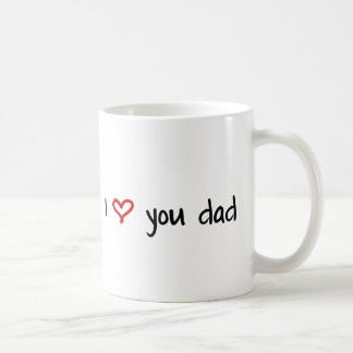 I Love You, Dad Mug