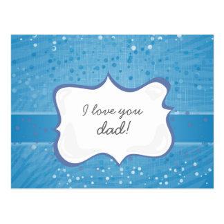 'I love you dad!' on blue little dots Postcard
