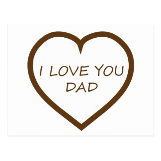 I Love You Dad Postcard
