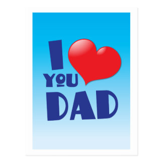 I love you DAD! with heart Postcard