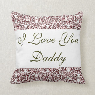 I Love You, Daddy Cushion