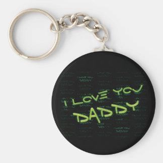 I LOVE YOU DADDY fun graffiti gift for Dad Keychain
