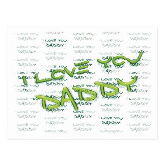 I LOVE YOU DADDY fun graffiti gift for Dad Postcard