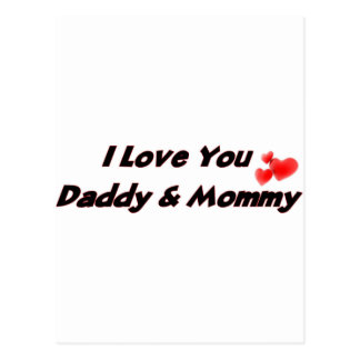I Love you Daddy & Mommy Postcard