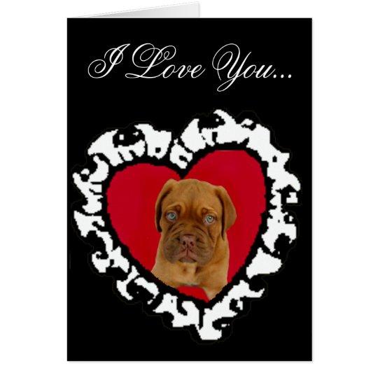 I Love You Dogue de Bordeaux puppy greeting