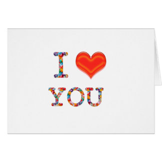 I LOVE YOU : Elegant Script of Love n Romance GIFT Greeting Card