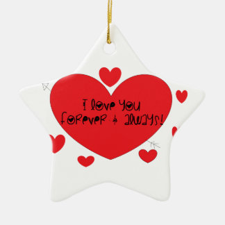 I love you forever and always christmas ornament