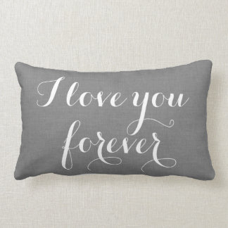 I Love you Forever Pillow on gray burlap