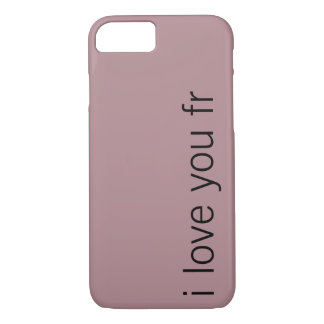 i love you fr iPhone case