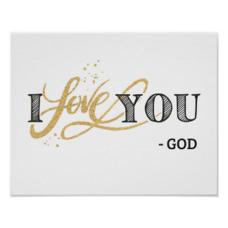 I Love You, from God Art Print
