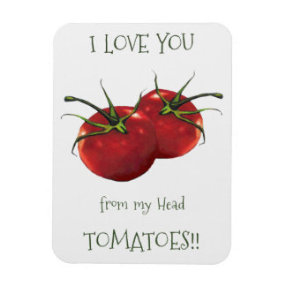 I Love You From Head to Toes: Tomato, Pun Rectangular Photo Magnet