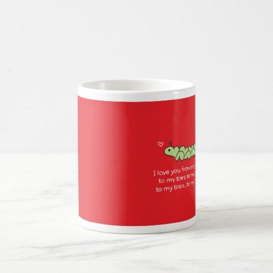 I Love You from My Head to My Butt Caterpillar Mug