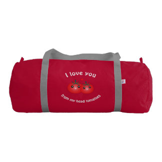 I Love You From My Head Tomatoes Funny Fruit Pun Gym Duffel Bag