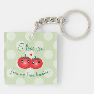 I Love You From My Head Tomatoes Funny Fruit Pun Key Ring