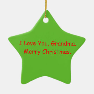 'I Love You, Grandma. Merry Christmas' Ornament