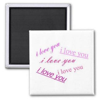 i love you,i love you i love i love you magnet