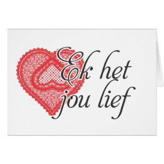 I love you in Afrikaans Card