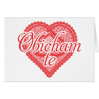 I love you in Bulgarian - Obicham te Card