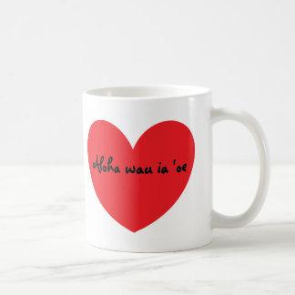 """""""I Love You"""" (in Hawaiian) Mug"""