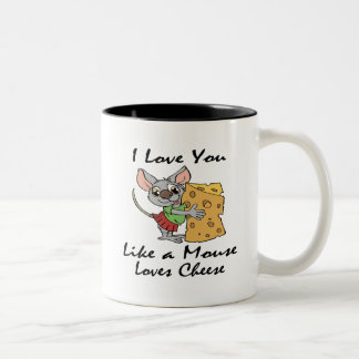 I Love You Like A Mouse Loves Cheese black Two-Tone Coffee Mug