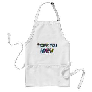 I Love You Mama Shirts Standard Apron