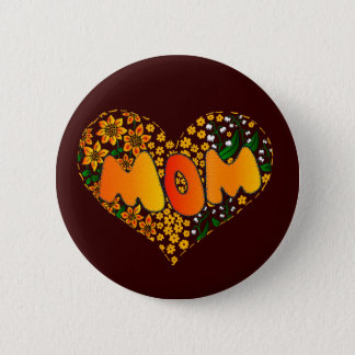 I love you mom 6 cm round badge