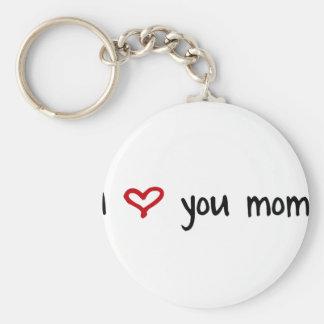 I Love You, Mom Basic Round Button Key Ring
