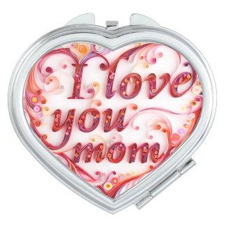 I love you mom compact mirror