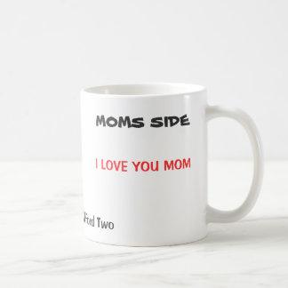 I LOVE YOU MOM, I LOVE YOU DAD, Sorry I Could N... Coffee Mug