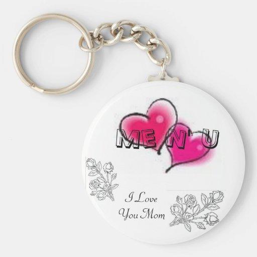 I Love You Mom, Me N' U Keychain