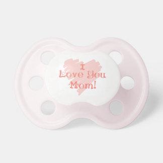 I LOVE YOU MOM PACIFIER BINKY GIRL OR BOY ADORABLE